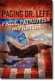 Paging Dr. Leff - Pride, Patriotism and Protest, By Gabriel Constans (bookcover)